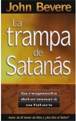 La Trampa de Satanás (Rústica) [Libro]