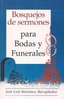 Bosquejos de Sermones para Bodas y Funerales (Rústica) [Libro]