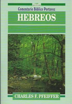 Hebreos - Comentario Bíblico Portavoz (Rústica) [Libro]
