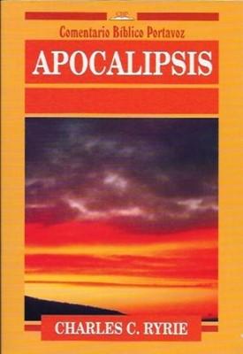Apocalipsis - Comentario Bíblico Portavoz (Rústica) [Libro]