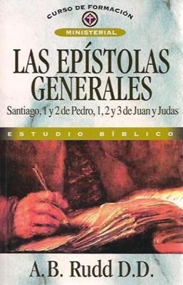 Las Epístolas Generales (Rústica) [Libro]