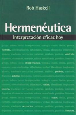 Hermenéutica: Interpretación eficaz hoy (Rústica) [Libro]