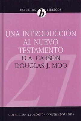 Una introducción al Nuevo Testamento (Tapa Dura) [Libro]