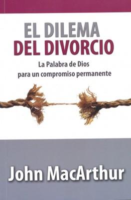 El Dilema del Divorcio (Rústica) [Libro]