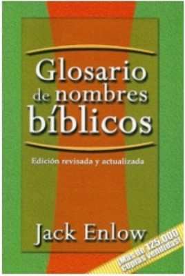 Glosario de Nombres Bíblicos (Rústica) [Libro]