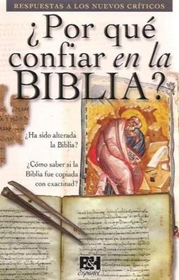 ¿Por qué confiar en la Biblia? (Rústica) [Folleto]