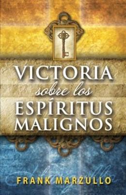 Victoria sobre los Espíritus Malignos (Rústica) [Libro]