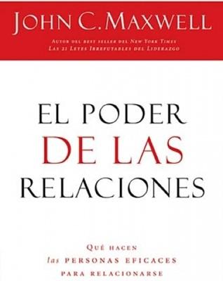 El Poder de las Relaciones (Rústica) [Libro]