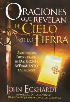 Oraciones que Revelan el Cielo en la Tierra (Tapa Suave) [Libro]