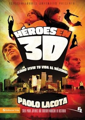 Héroes en 3D (Rústica) [Libro]