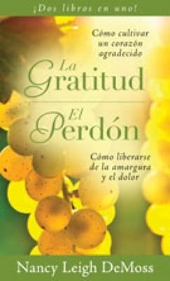 La Gratitud y El Perdón