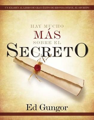 Hay mucho Más sobre el Secreto (Rústica) [Libro]