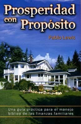 Prosperidad con Propósito (Rústica) [Libro]