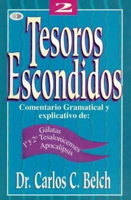 Tesoros Escondidos Vol.2 Galastas -1y2 Tesalonicenses - Apocalipsis (Rústica ) [Libro]