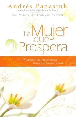 La Mujer que Prospera (Rústica) [Libro]