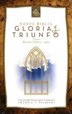 Santa Biblia Gloria y Triunfo (Tapa Dura) [Biblia]