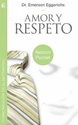 Amor y Respeto (Rustica) [Libro]