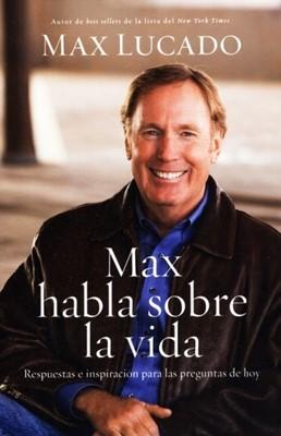 Max Habla sobre La Vida (Rustica) [Libro]