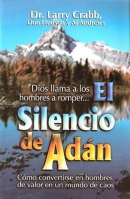 El Silencio de Adán (Tapa Suave) [Libro]