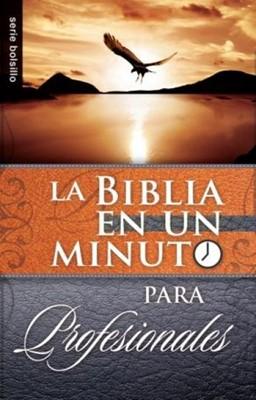 Biblia en un minuto para Profesionales (Rustica) [Libro]