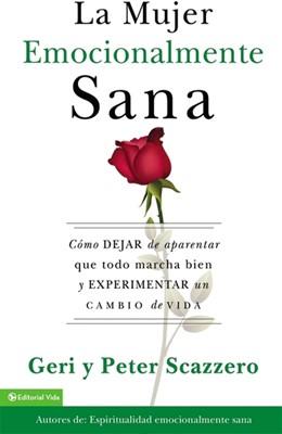La Mujer Emocionalmente Sana [Libro]