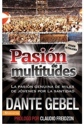 Pasión de Multitudes (Rustica) [Libro]