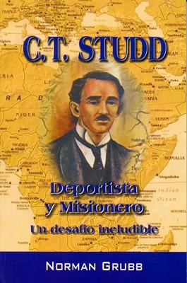 C.T. Studd Deportista y misionero (Rustica) [Libro]