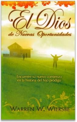 El Dios de nuevas Oportunidades (Rustica) [Libro]