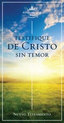 Nuevo Testamento Testifique de Cristo sin Temor
