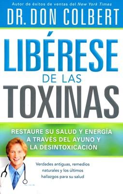 Libérese de las Toxinas (Rústica) [Libro]