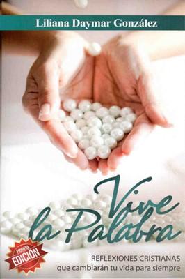 Vive La Palabra (Rustica) [Libro]