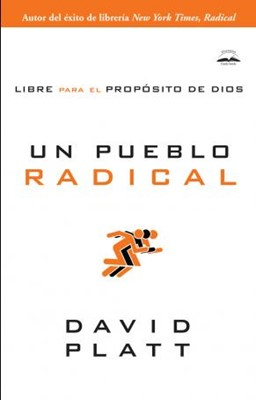 Un Pueblo Radical (Rústica)