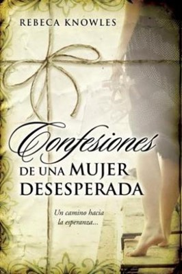 Confesiones de una Mujer Desesperada