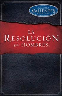 La Resolución para Hombres (Tapa Suave) [Libro]