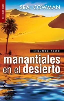 Manantiales en el Desierto (Tapa Suave)