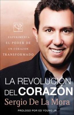 La Revolución del Corazón (Tapa Suave) [Libro]