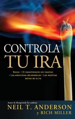 Controla tu Ira (Tapa Suave) [Libro]