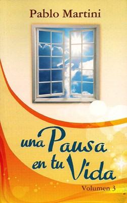 Una Pausa en tu Vida (Tapa Suave) [Libro Bolsillo]