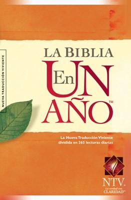 La Biblia en un Año NTV (Tapa Suave) [Biblia]