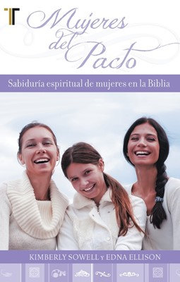 Mujeres de Pacto (Tapa Suave) [Libro]