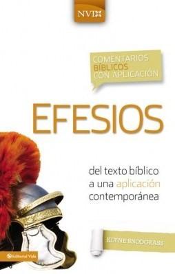 Efesios - Comentario Bíblico con Aplicación (NVI) (Tapa Dura) [Libro]