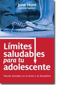 Límites saludables para tu Adolescente (Rústica) [Libro]