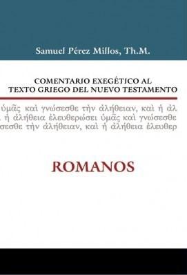 Comentario Exegético al Texto Griego del Nuevo Testamento: Romanos (Tapa Dura) [Libro]