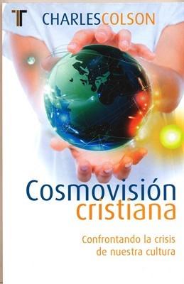 Cosmovisión Cristiana (Tapa Suave) [Libro]