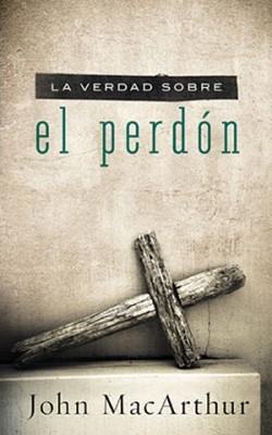 La Verdad sobre el Perdón (Tapa Suave) [Libro]