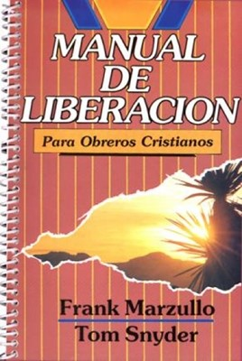 Manual de Liberación para Obreros Cristianos (Rústica) [Libro]