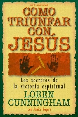 Como Triunfar con Jesús (Tapa Suave) [Libro]
