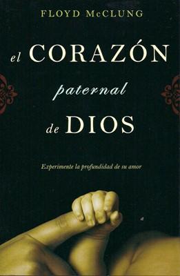El Corazón Paternal de Dios (Tapa Suave) [Libro]