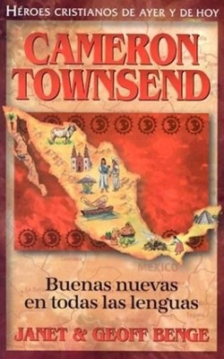 Cameron Townsend (Tapa Suave) [Libro]