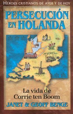 Persecución en Holanda (Tapa Suave) [Libro]